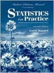 9780030198441: Student Solutions Manual to Accompany Statistics in Practice