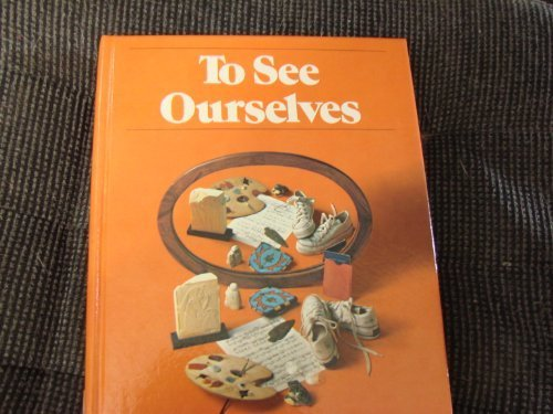 9780030198762: To see ourselves (Holt basic reading system)