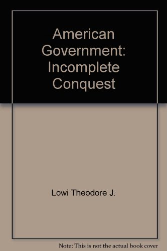 9780030198861: American Government: Incomplete conquest