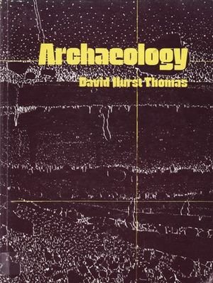 New Archaeology: David Hurst Thomas