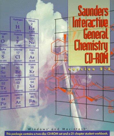 9780030199936: Sauders Interactive General Chemistry Cd-Rom: Version 2.2