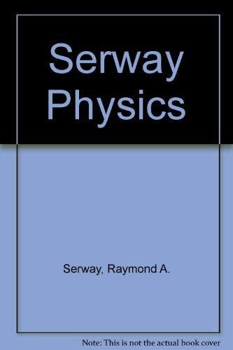 9780030200441: Serway Physics