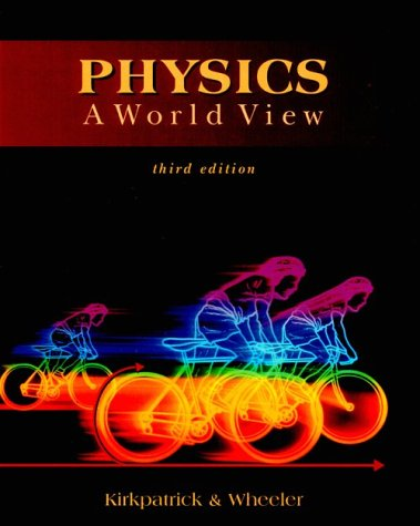 9780030200526: PHYSICS: A WORLD VIEW 3E (Saunders Golden Sunburst Series)
