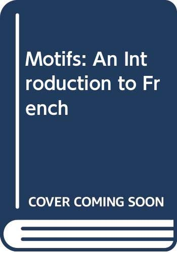 9780030200588: Motifs: An Introduction to French