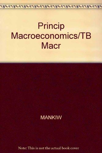 9780030201844: Princip Macroeconomics/TB Macr