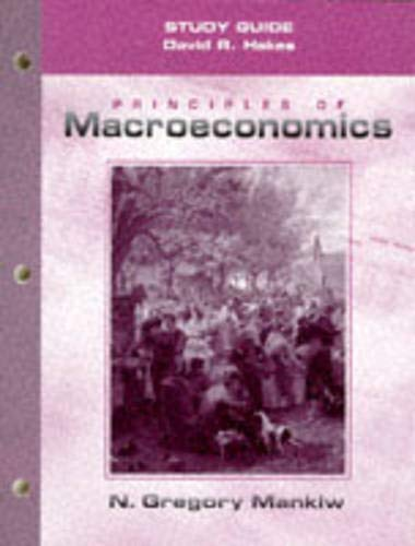 9780030201936: Principles of Macroeconomics (Study Guide)