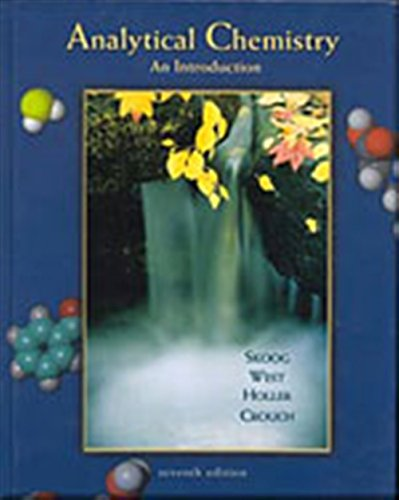 Analytical Chemistry: An Introduction (Saunders Golden Sunburst: Skoog, Douglas A.,