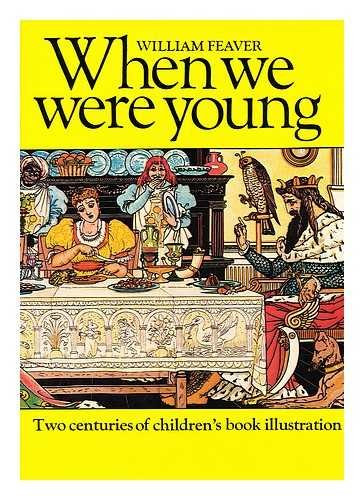 When We Were Young: William Feaver