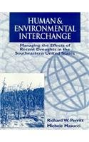 9780030203077: Human and Environmental Interchange: Managing the Effects of Recent Droughts in the Southeastern United States