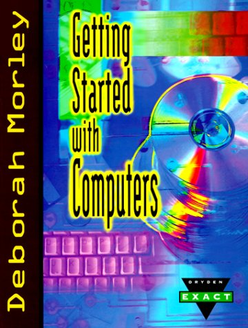 9780030203633: Getting Started With Computers