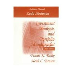 9780030204548: Investment Analysis and Portfolio Management: Solutions Manual