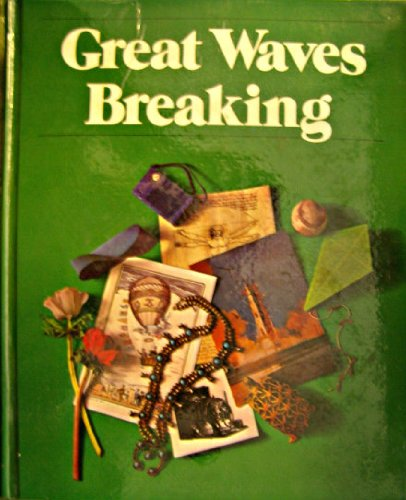 9780030204661: Great waves breaking (The Holt basic reading system ; level 17)