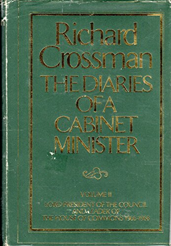 9780030206160: The Diaries of a Cabinet Minister, Vol. 2: Lord President of the Council and Leader of the House of Commons (1966-1968)