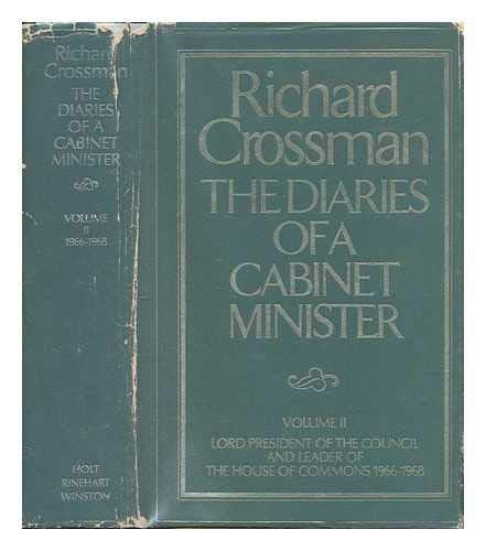 The Diaries of a Cabinet Minister. Volume: Crossman, Richard.