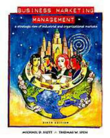 9780030206337: Business Marketing Management: A Strategic View of Industrial & Organizational Markets