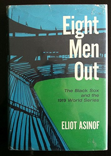 9780030206412: Eight Men Out: The Black Sox and the 1919 World Series