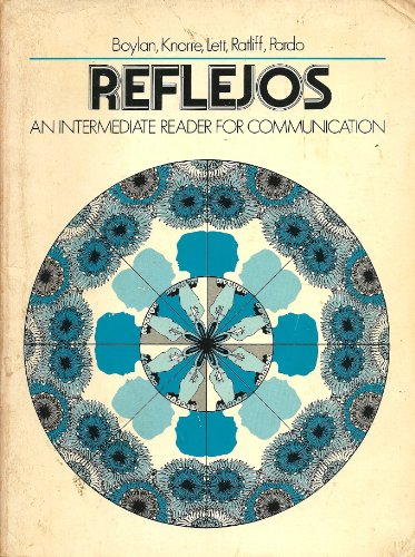 Reflejos: An Intermediate Reader for Communication (Spanish: Boylan, P., etc.