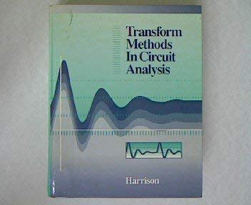 9780030207242: Transform Methods in Circuit Analysis