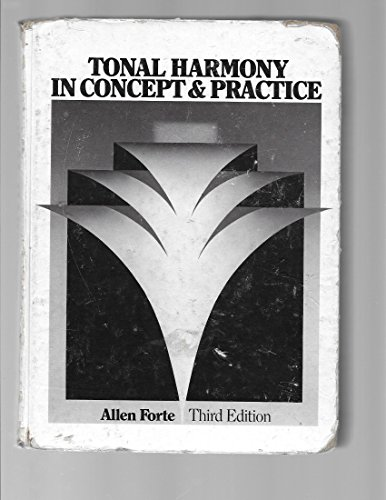 9780030207563: Tonal Harmony in Concert and Practice