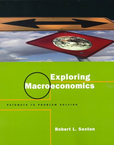 9780030208126: Exploring Macroeconomics: Pathways to Problem Solving