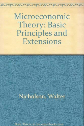 9780030208317: Microeconomic Theory: Basic Principles and Extensions