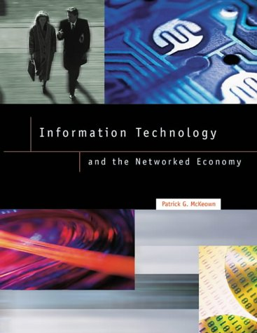 9780030208324: Information Technology and the Networked Economy