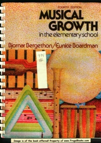 9780030208560: Musical Growth in the Elementary School