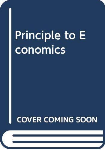 9780030208799: Principle to Economics
