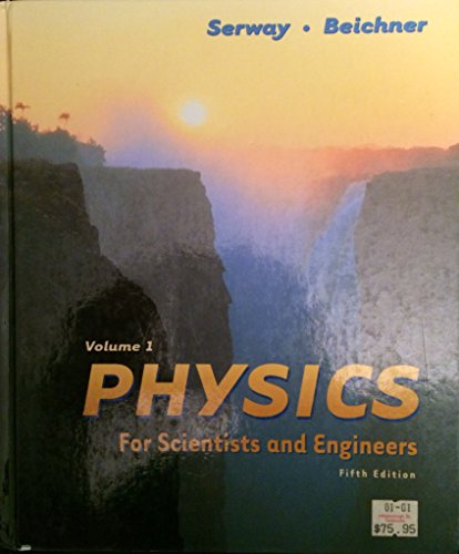 9780030209680: Physics: For Scientists and Engineers (Saunders Golden Sunburst Series)