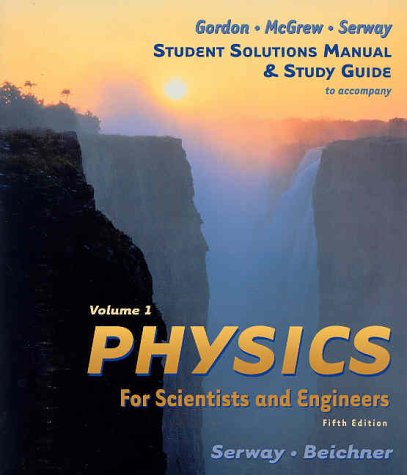 9780030209727: Physics For Scientists & Engineers Study Guide, Vol 1, 5th Edition