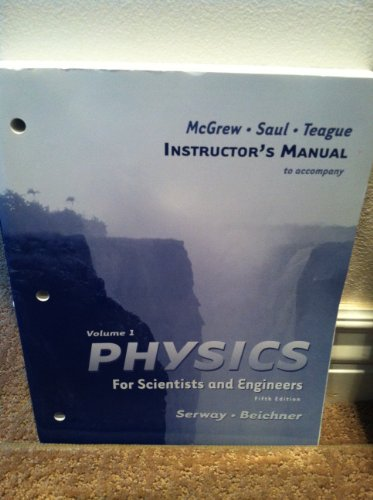 9780030209789: Volume 1 Physics for Scientists and Engineers (Instructor's Manual)