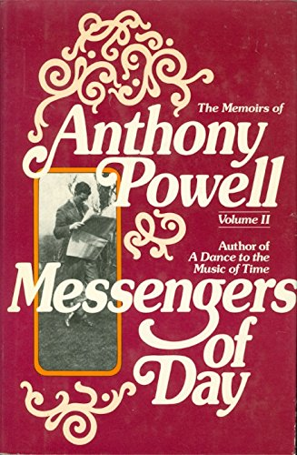 9780030209963: Messengers of day (His The memoirs of Anthony Powell)