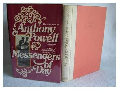 Messengers of the Day The Memoirs of Anthony Powell: Powell, Anthony
