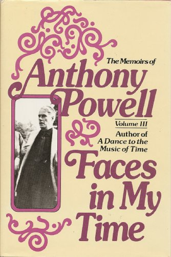 9780030210013: Faces in My Time (The Memoirs of Anthony Powell)