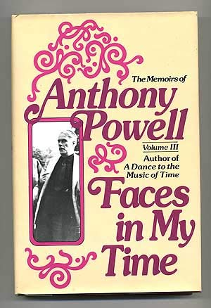 Faces in My Time (The Memoirs of: Powell, Anthony