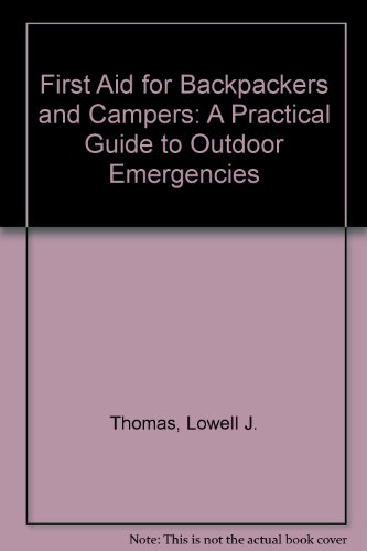9780030211065: First Aid for Backpackers and Campers: A Practical Guide to Outdoor Emergencies