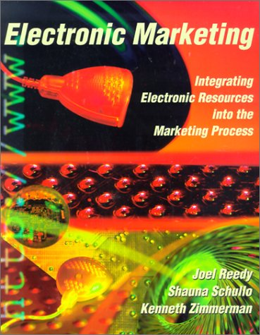 9780030211072: Electronic Marketing: Integrating Electronic Resources into the Marketing Process (Dryden Press Series in Marketing)
