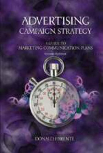 9780030211140: Advertising Campaign Strategy: A Guide to Marketing Communication Plans (Dryden Press Series in Marketing)