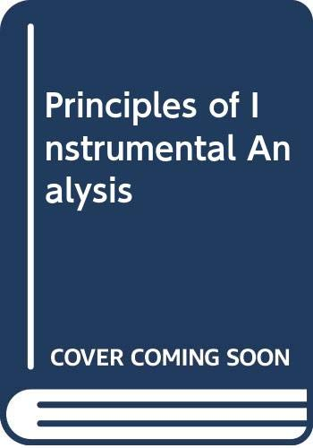9780030211614: Principles of Instrumental Analysis (Saunders golden sunburst series)