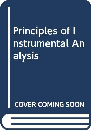 9780030211614: Principles of instrumental analysis (Saunders golden sunburst series)