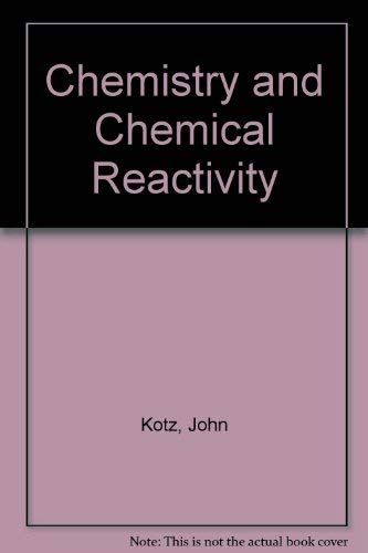 9780030211737: Chemistry and Chemical Reactivity
