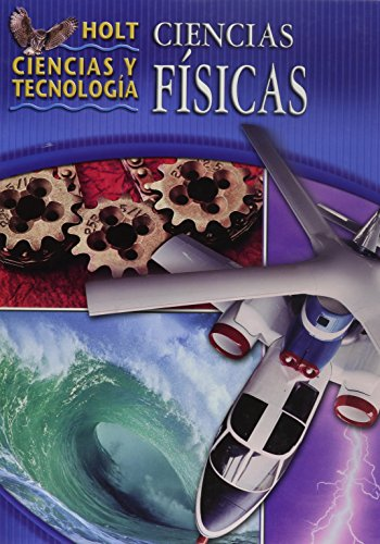 9780030212727: Holt Science & Technology: Student Edition, Spanish Physical Science 2005