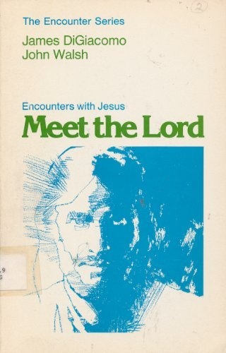 9780030212819: Meet the Lord: Encounters with Jesus (The Encounter series)