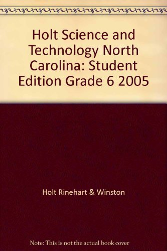 9780030212826: Holt Science and Technology North Carolina: Student Edition Grade 6 2005