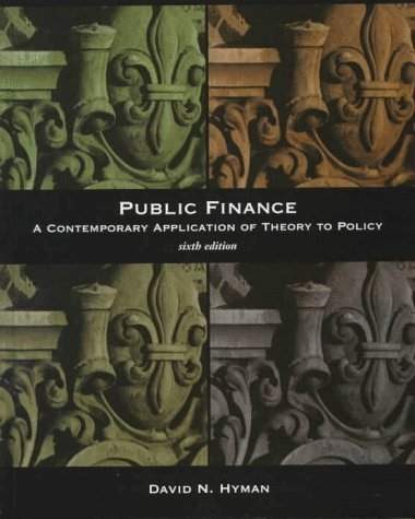9780030213083: Public Finance: A Contemporary Application of Theory to Policy (Dryden Press Series in Finance)