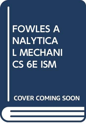 9780030213137: FOWLES ANALYTICAL MECHANICS 6E ISM