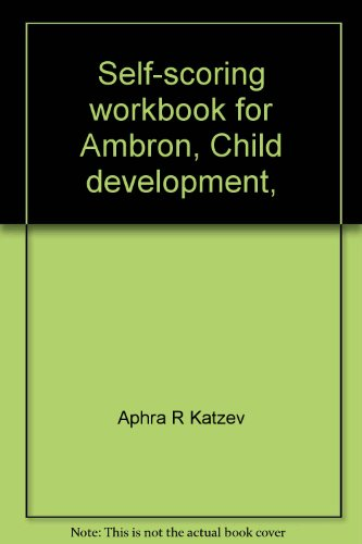 9780030214219: Self-scoring workbook for Ambron, Child development,: Second edition