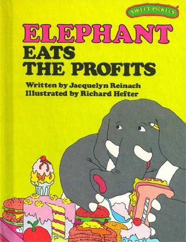 9780030214264: Elephant Eats the Profits (Sweet Pickles Series)