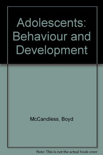 9780030214561: Adolescents: Behaviour and Development