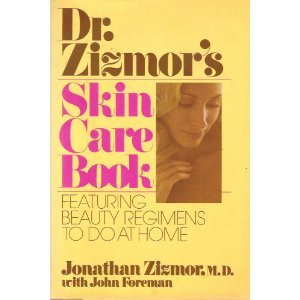 Dr. Zizmor's Skin Care Book: Jonathan Zizmor